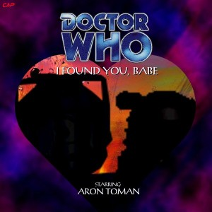 Doctor Who - I Found You, Babe cover art