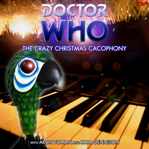 Doctor Who - The Crazy Christmas Caccophony cover art