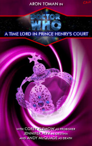 Doctor Who - A Time Lord In Prince Henry's Court cover art